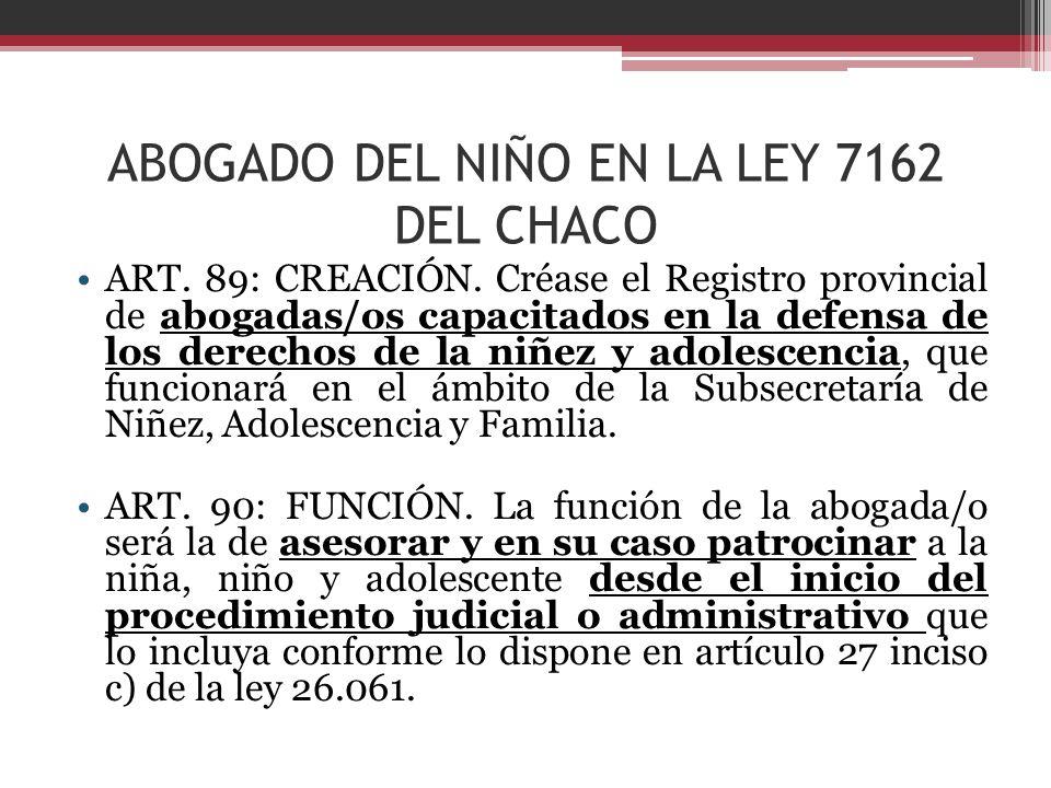 ABOGADO DEL NIÑO EN LA LEY 7162 DEL CHACO
