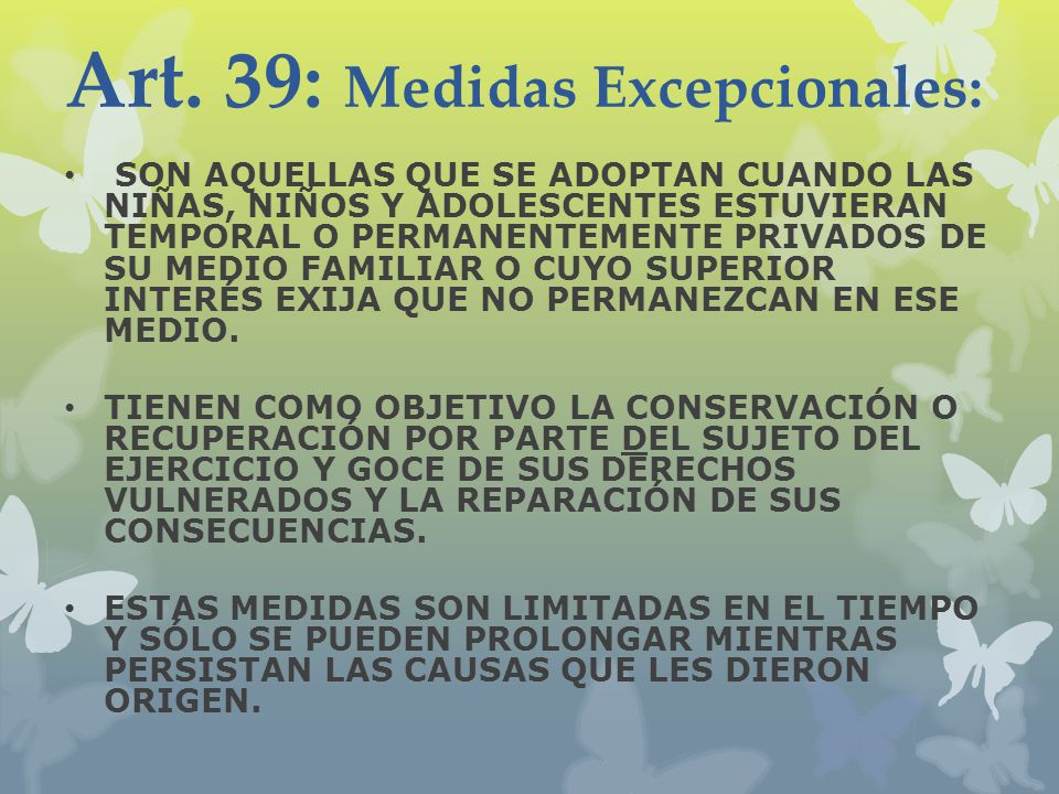 Art. 39: Medidas Excepcionales: