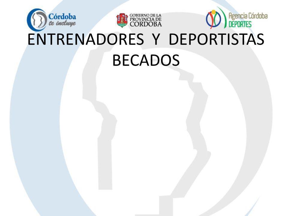 ENTRENADORES Y DEPORTISTAS BECADOS