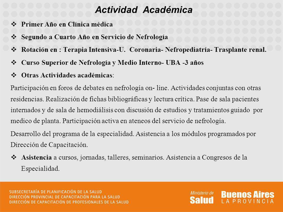 Actividad Académica Primer Año en Clínica médica