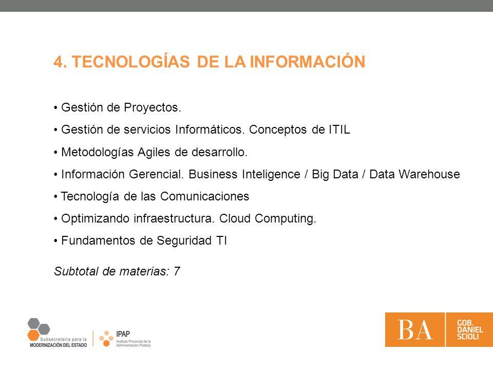 4. TECNOLOGÍAS DE LA INFORMACIÓN