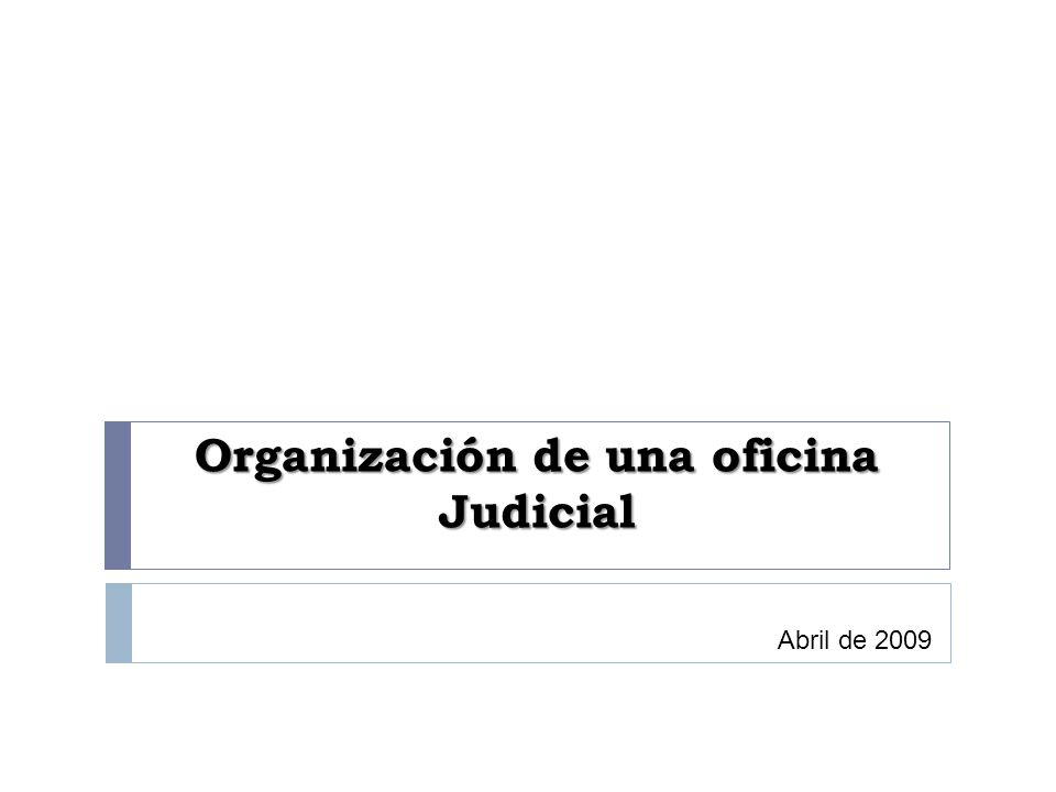 Organización de una oficina Judicial