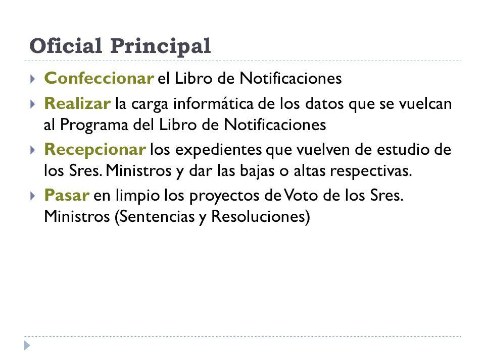 Oficial Principal Confeccionar el Libro de Notificaciones