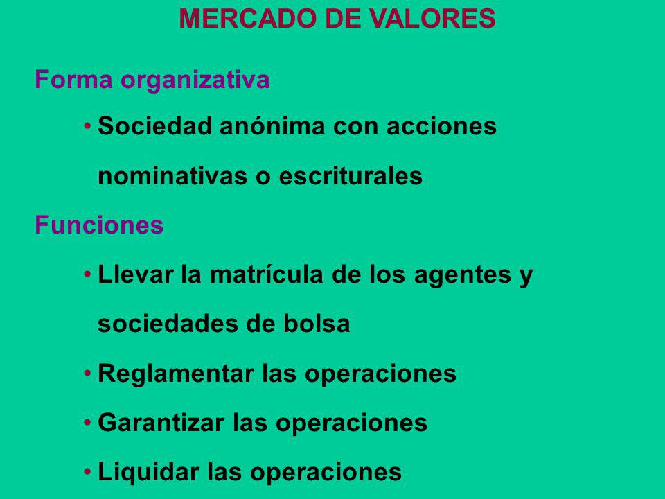 MERCADO DE VALORES Forma organizativa