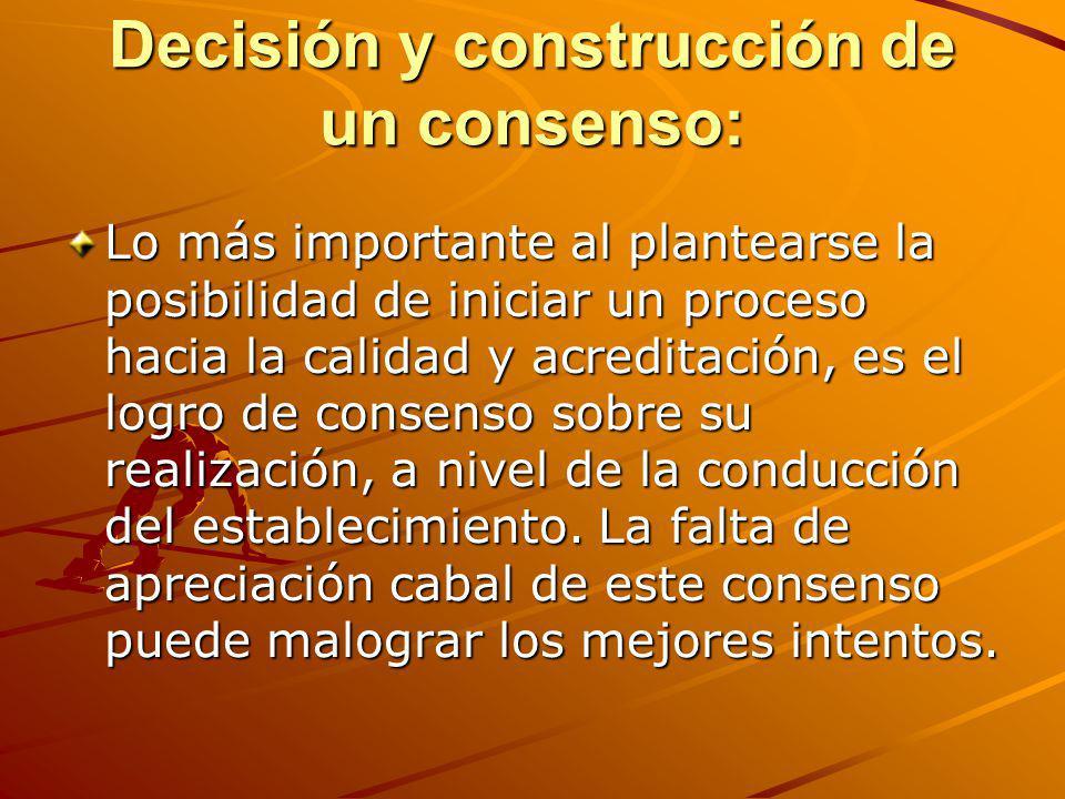 Decisión y construcción de un consenso: