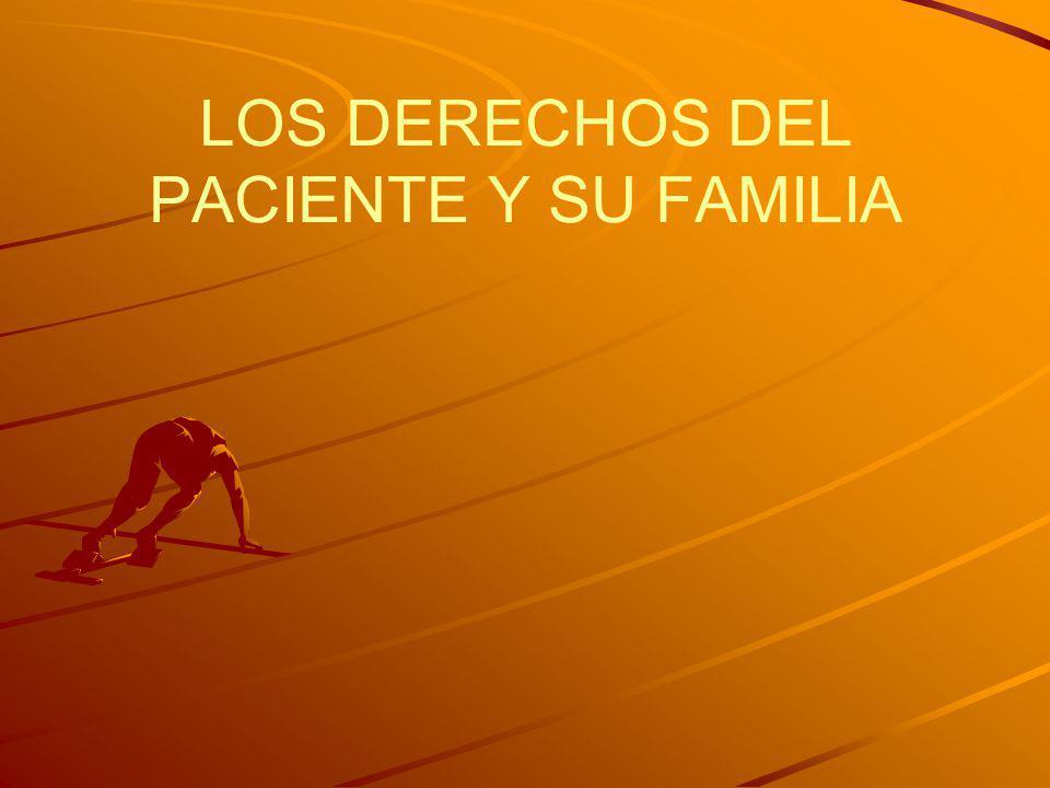 LOS DERECHOS DEL PACIENTE Y SU FAMILIA