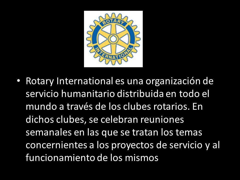 Rotary International es una organización de servicio humanitario distribuida en todo el mundo a través de los clubes rotarios.