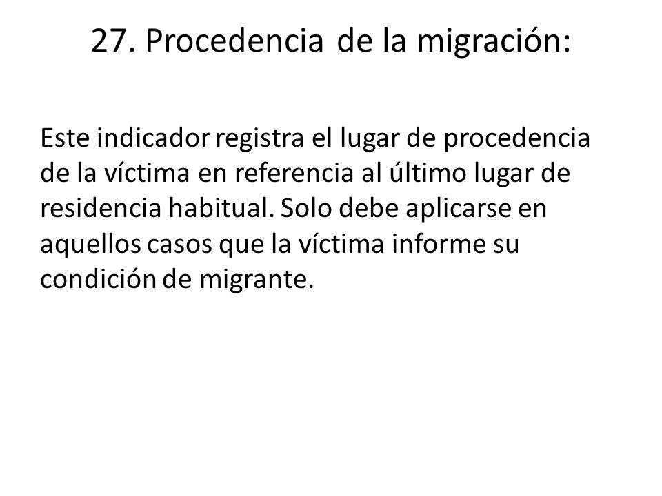 27. Procedencia de la migración: