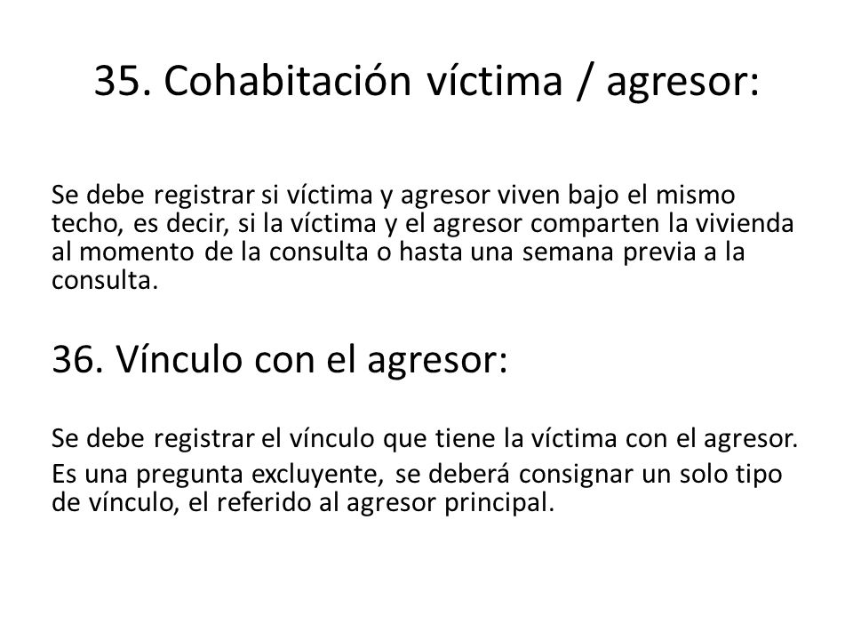 35. Cohabitación víctima / agresor: