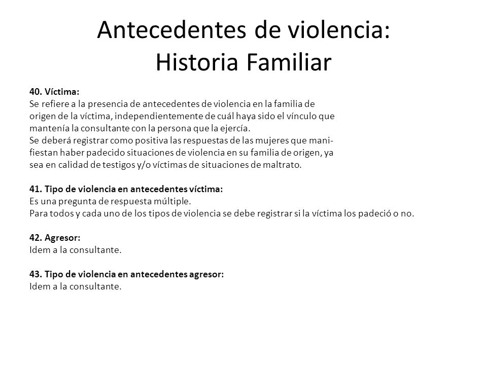 Antecedentes de violencia: Historia Familiar