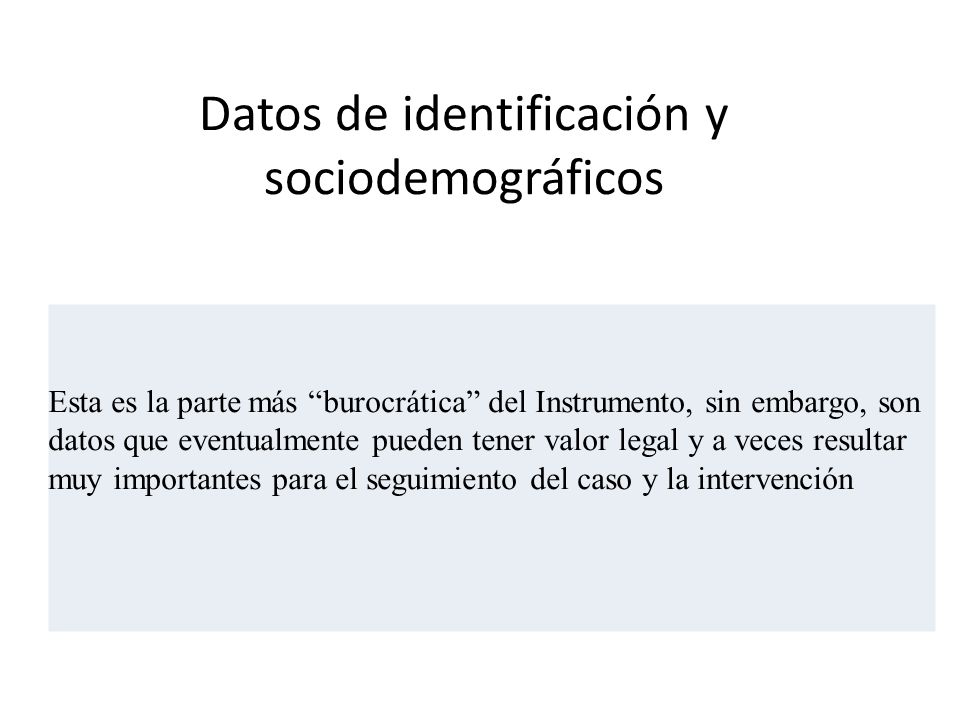 Datos de identificación y sociodemográficos