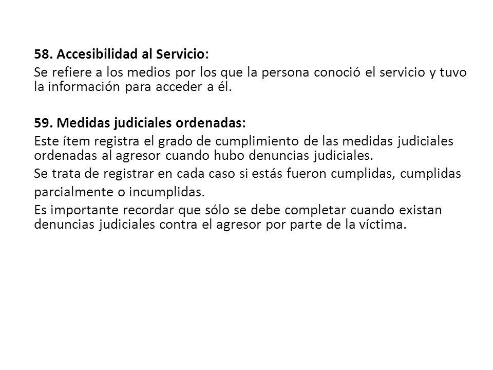 58. Accesibilidad al Servicio: