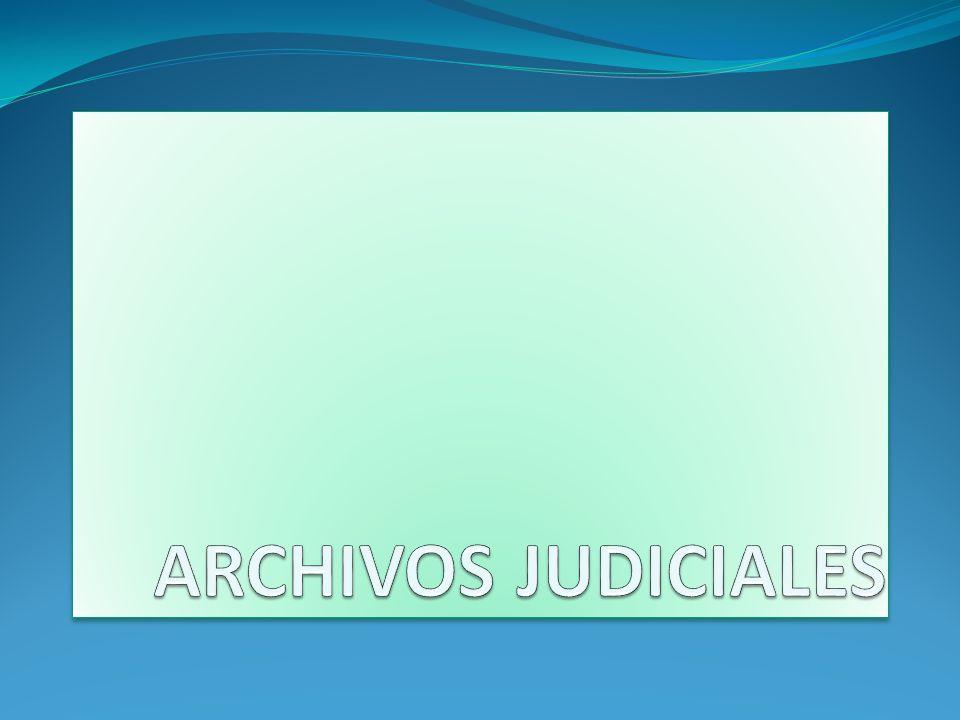 ARCHIVOS JUDICIALES