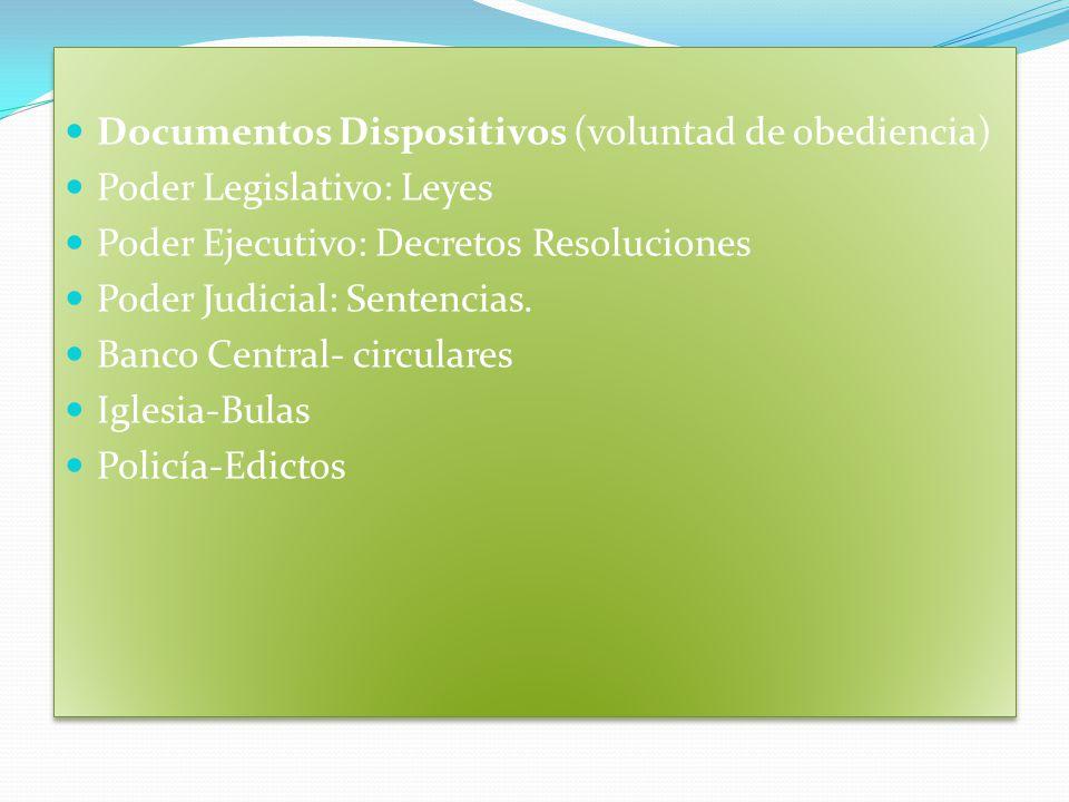 Documentos Dispositivos (voluntad de obediencia)