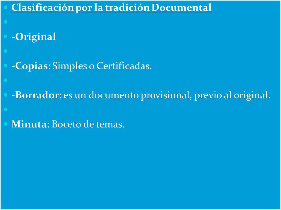 Clasificación por la tradición Documental