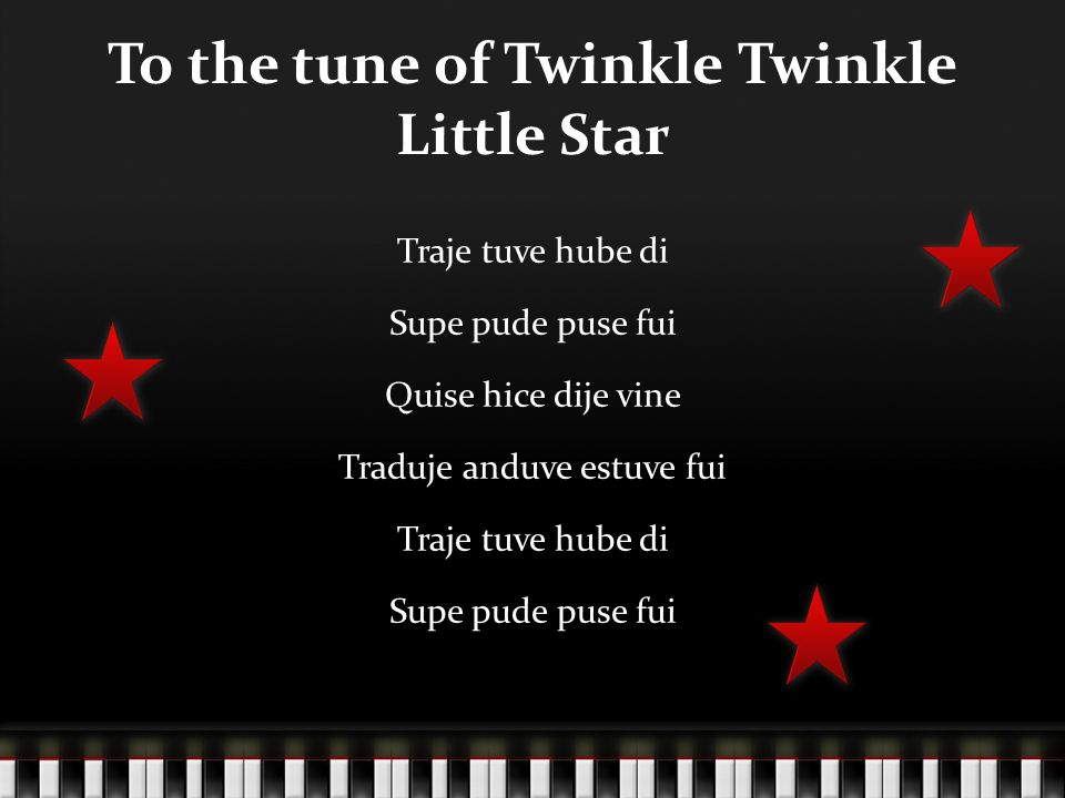 To the tune of Twinkle Twinkle Little Star