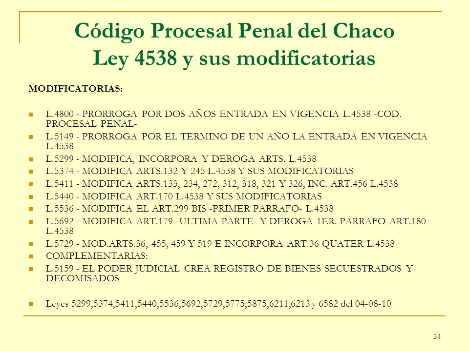 Código Procesal Penal del Chaco Ley 4538 y sus modificatorias