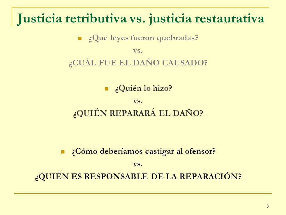 Justicia retributiva vs. justicia restaurativa
