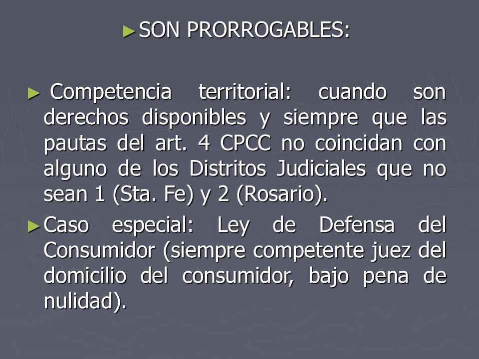 SON PRORROGABLES: