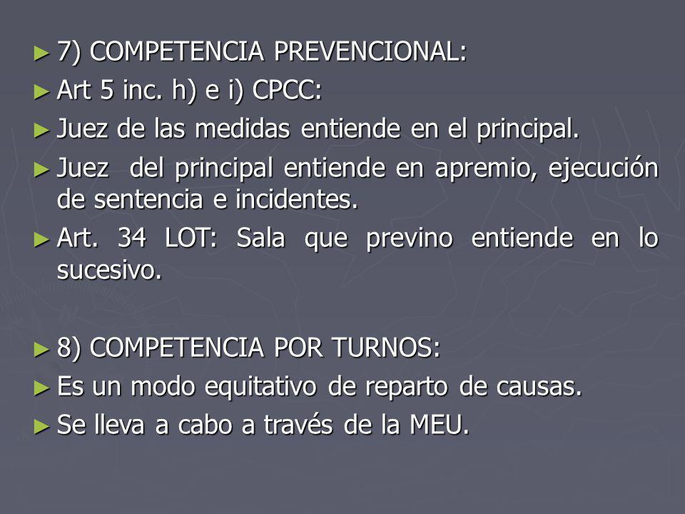 7) COMPETENCIA PREVENCIONAL: