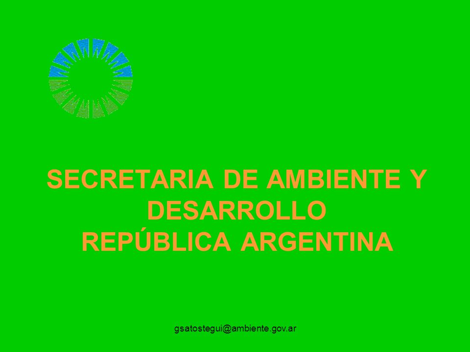 SECRETARIA DE AMBIENTE Y DESARROLLO REPÚBLICA ARGENTINA