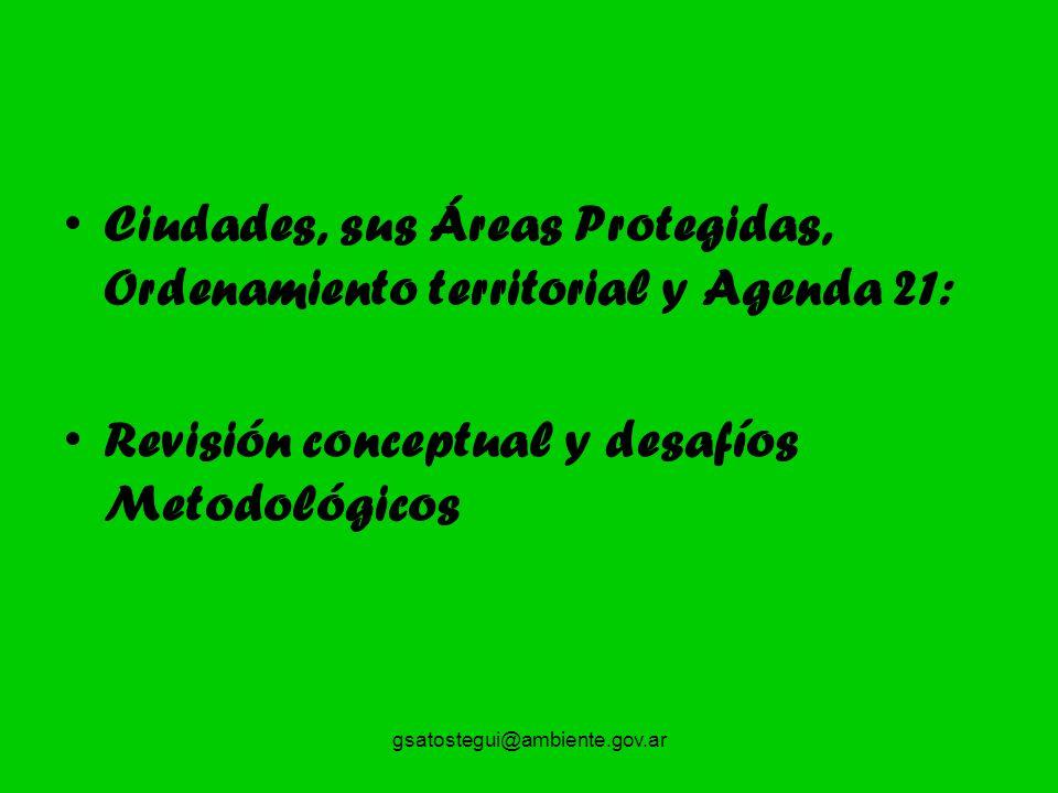 Ciudades, sus Áreas Protegidas, Ordenamiento territorial y Agenda 21: