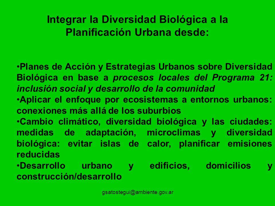 Integrar la Diversidad Biológica a la Planificación Urbana desde: