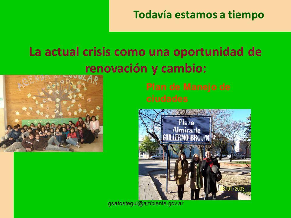 La actual crisis como una oportunidad de renovación y cambio: