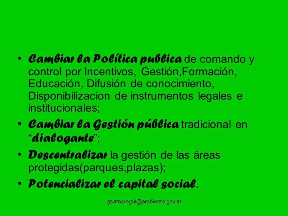Cambiar la Gestión pública tradicional en dialogante ;