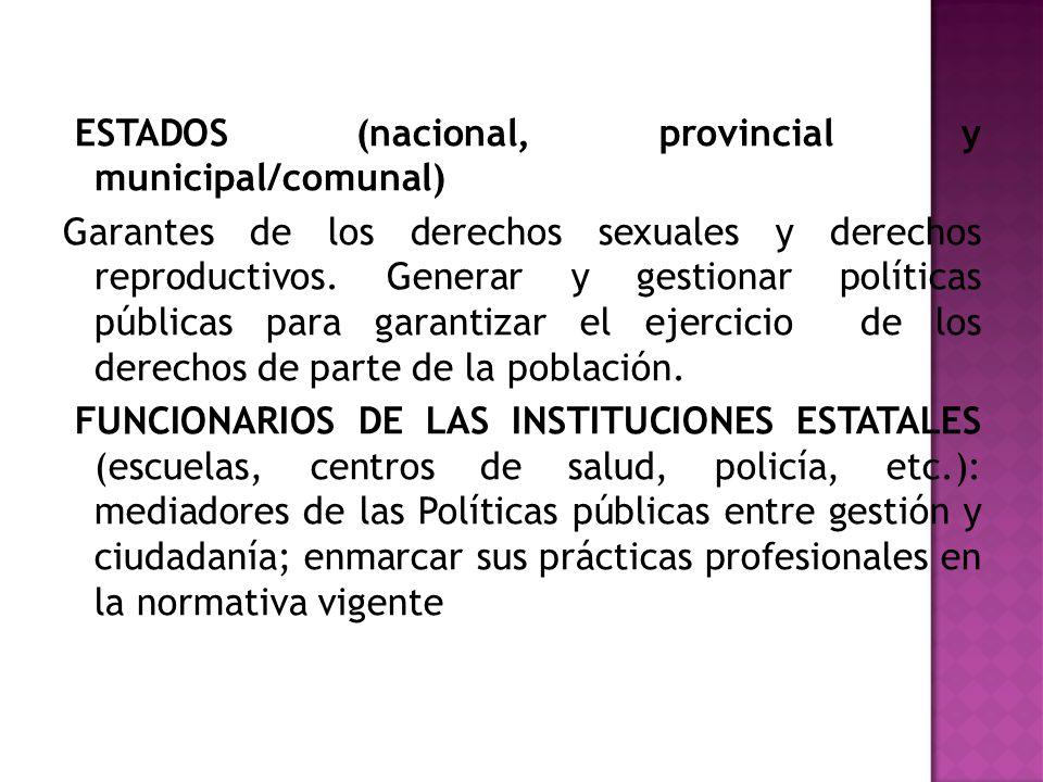 ESTADOS (nacional, provincial y municipal/comunal)