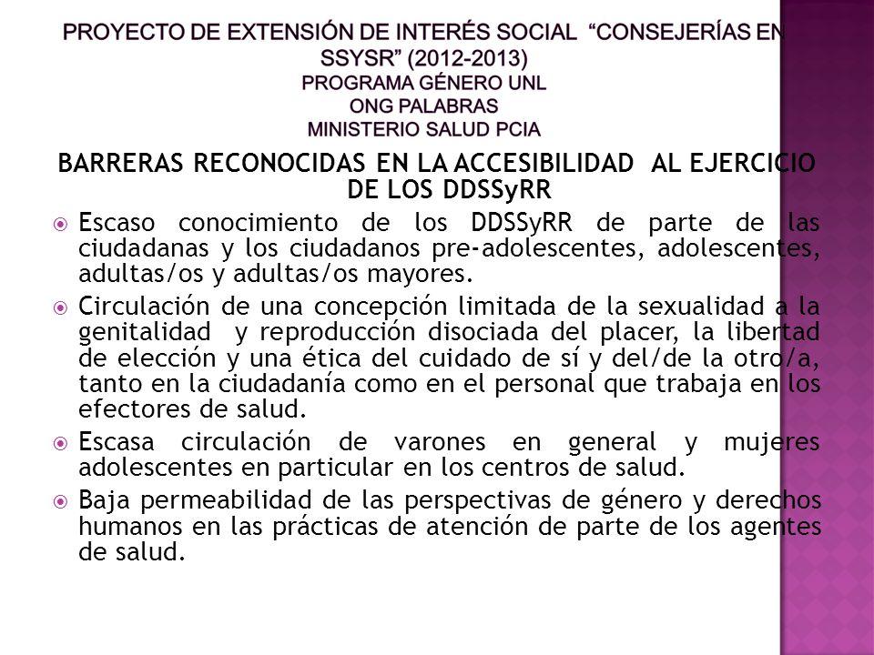 BARRERAS RECONOCIDAS EN LA ACCESIBILIDAD AL EJERCICIO DE LOS DDSSyRR