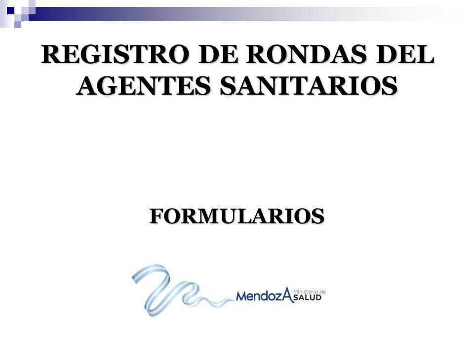 REGISTRO DE RONDAS DEL AGENTES SANITARIOS