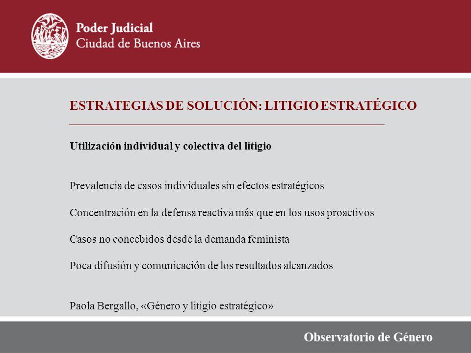 ESTRATEGIAS DE SOLUCIÓN: LITIGIO ESTRATÉGICO