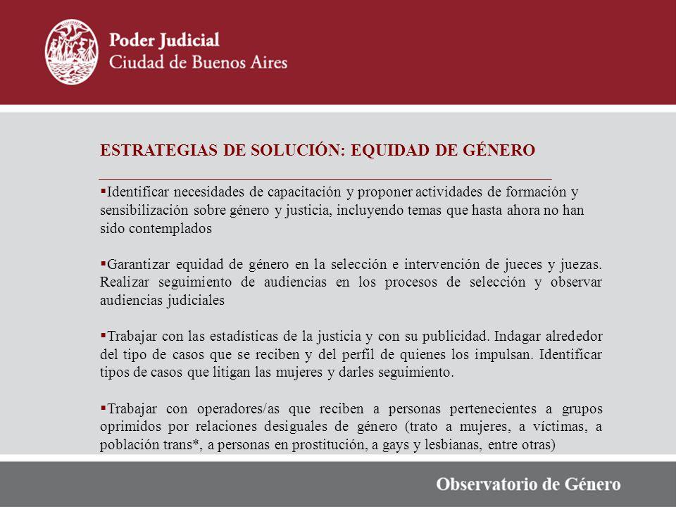 ESTRATEGIAS DE SOLUCIÓN: EQUIDAD DE GÉNERO
