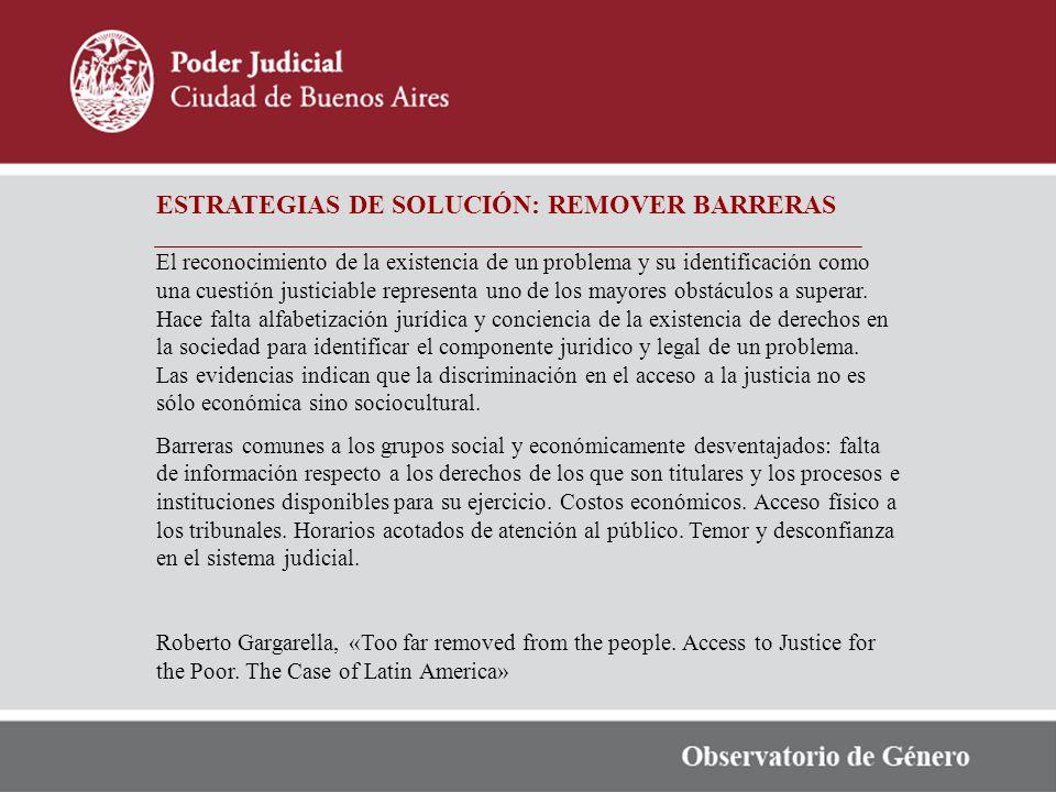 ESTRATEGIAS DE SOLUCIÓN: REMOVER BARRERAS
