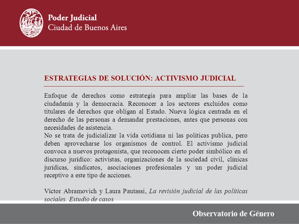 ESTRATEGIAS DE SOLUCIÓN: ACTIVISMO JUDICIAL