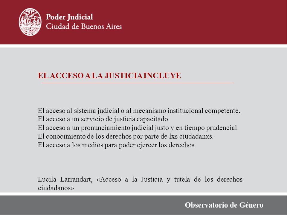 EL ACCESO A LA JUSTICIA INCLUYE