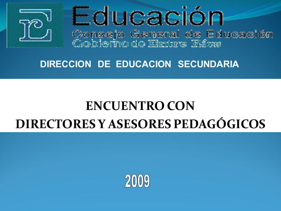 DIRECCION DE EDUCACION SECUNDARIA DIRECTORES Y ASESORES PEDAGÓGICOS