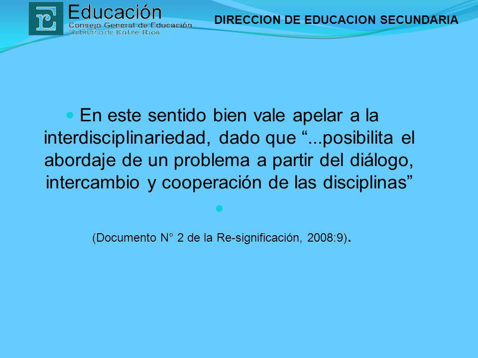 (Documento N° 2 de la Re-significación, 2008:9).