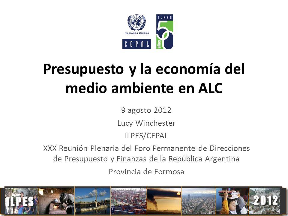 Presupuesto y la economía del medio ambiente en ALC