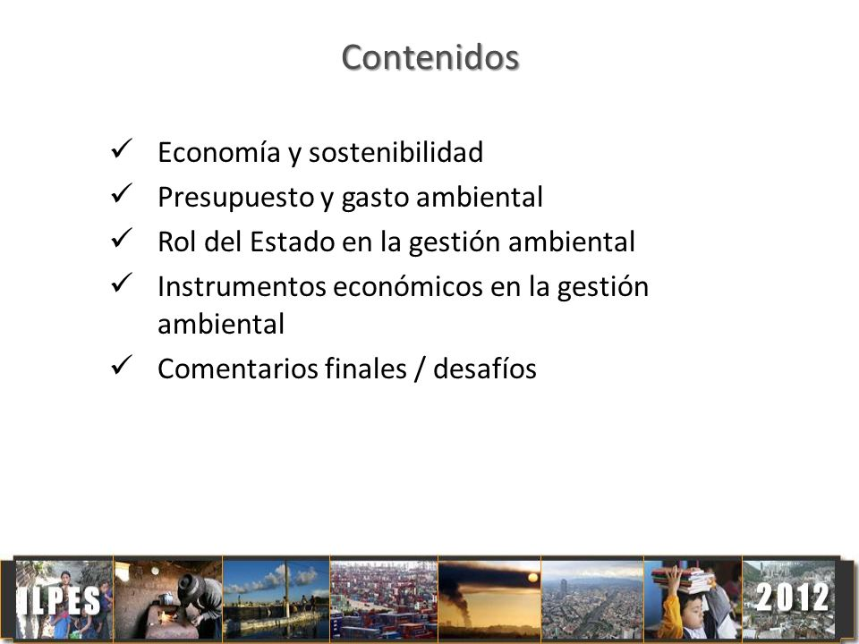 Contenidos Economía y sostenibilidad Presupuesto y gasto ambiental