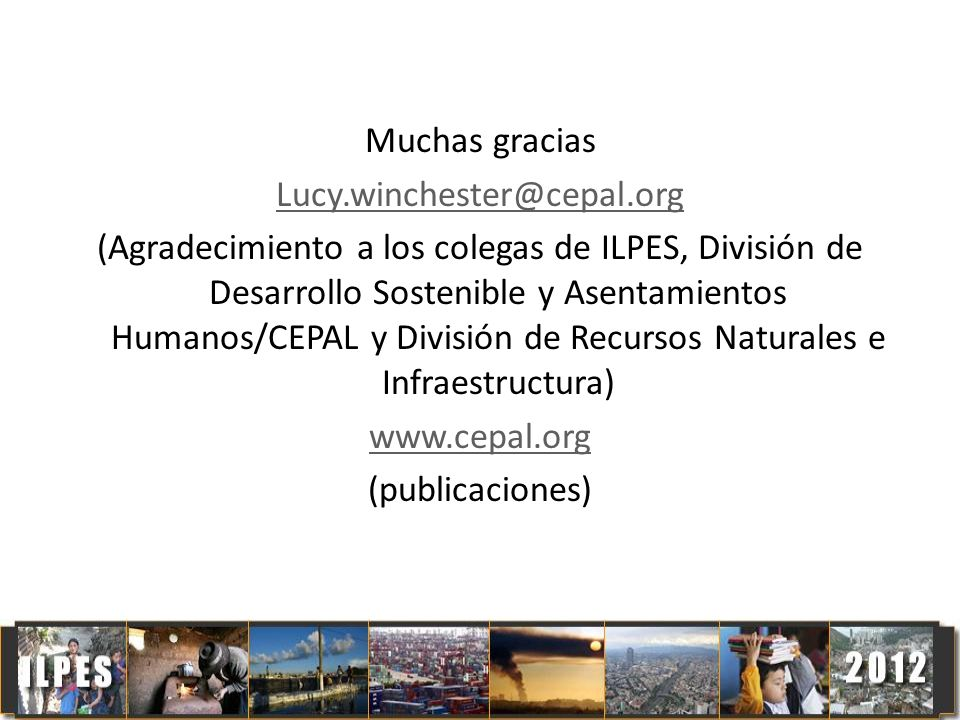Muchas gracias Lucy. winchester@cepal