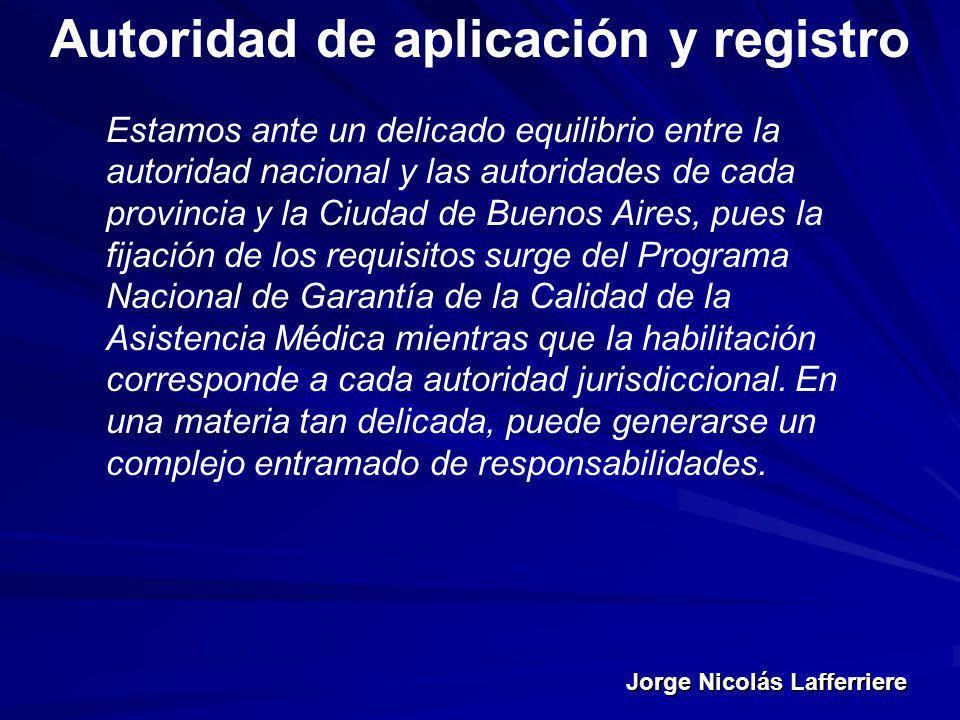Autoridad de aplicación y registro
