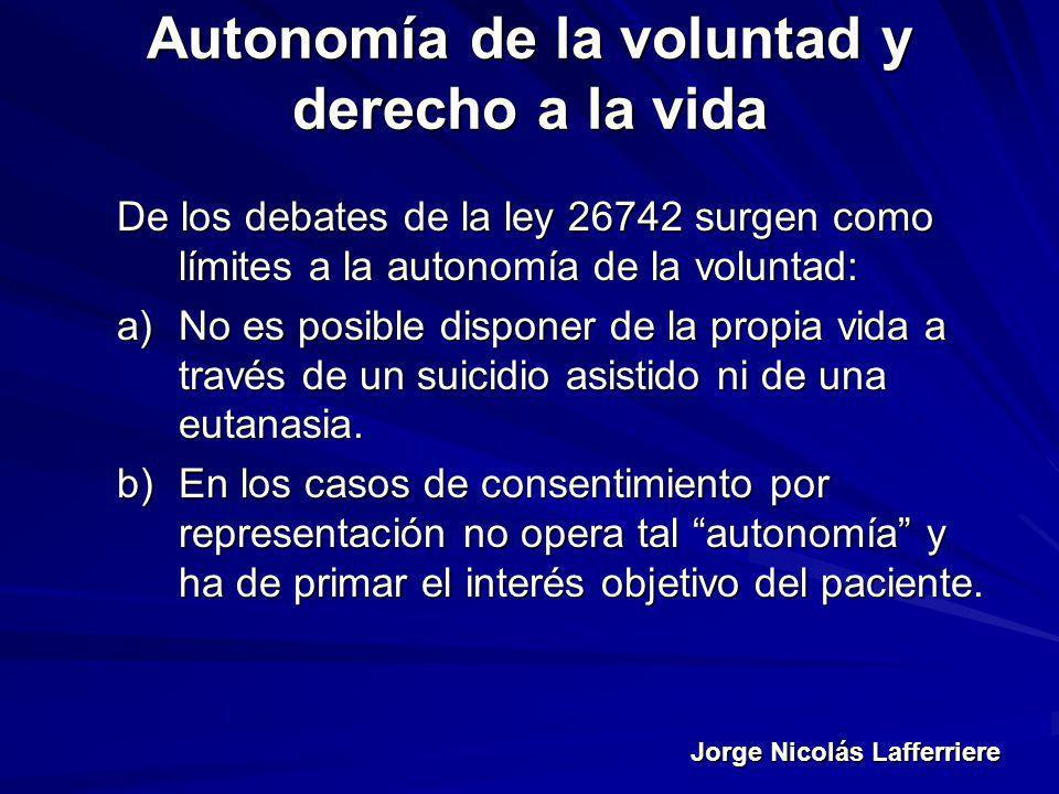 Autonomía de la voluntad y derecho a la vida