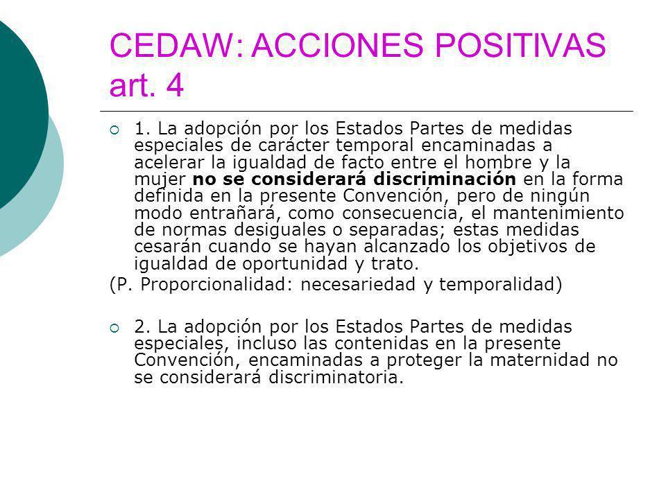 CEDAW: ACCIONES POSITIVAS art. 4