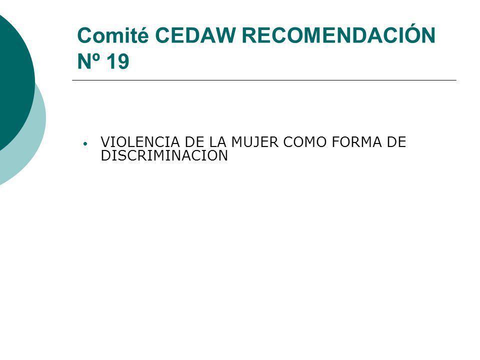 Comité CEDAW RECOMENDACIÓN Nº 19