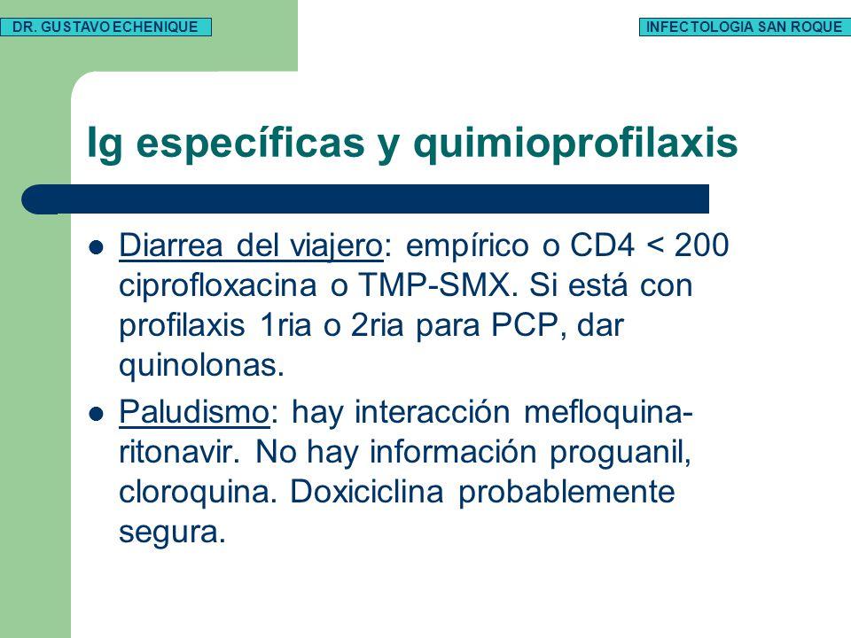 Ig específicas y quimioprofilaxis