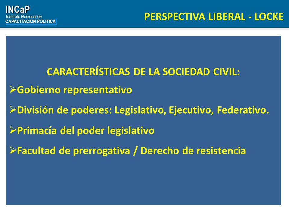 CARACTERÍSTICAS DE LA SOCIEDAD CIVIL: