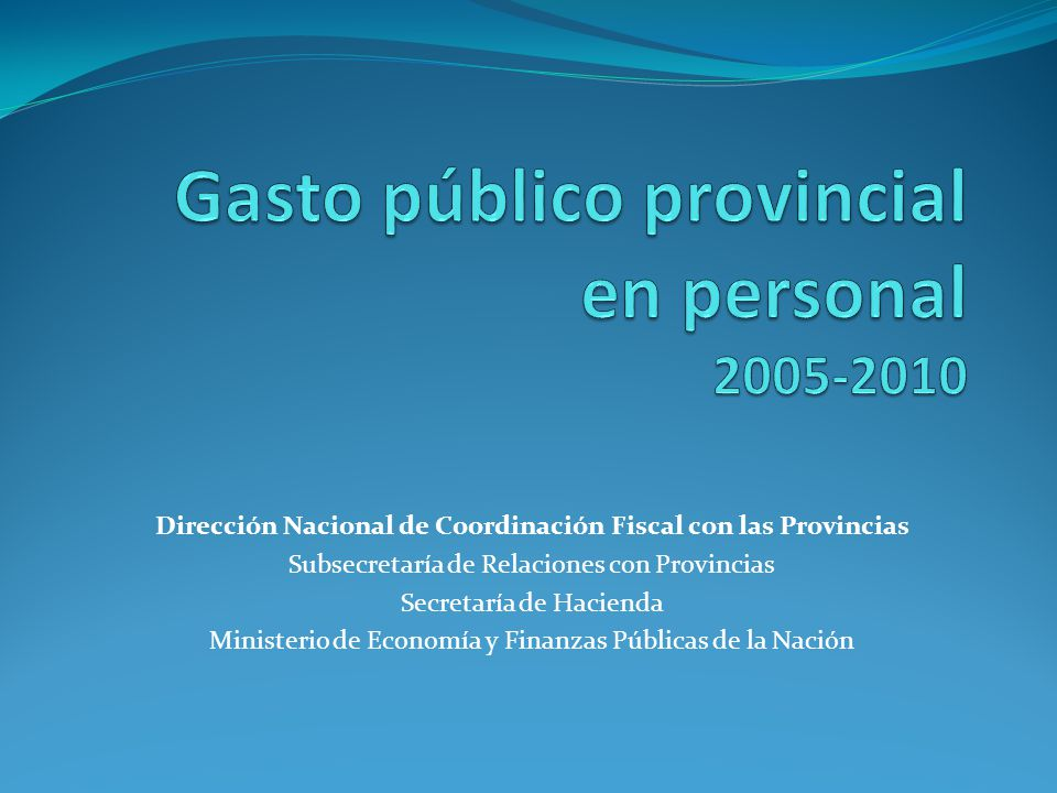 Gasto público provincial en personal 2005-2010