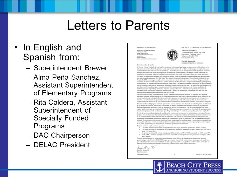 Letters to Parents In English and Spanish from: Superintendent Brewer